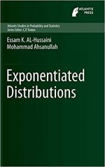 Exponentiated Distributions (Atlantis Studies in Probability and Statistics Book 5)