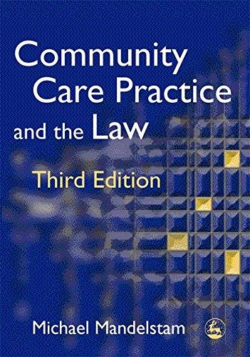 Community Care Practice And The Law (2005)