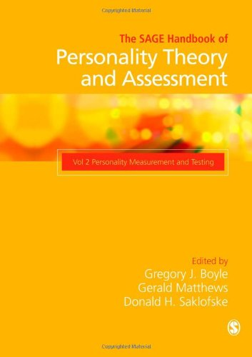 The SAGE Handbook of Personality Theory and Assessment: Personality Measurement and Testing (Volume 2)