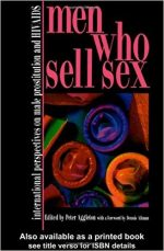 Men Who Sell Sex: (Social Apsects of AIDS)