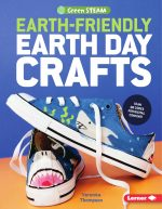 Earth-Friendly Earth Day Crafts (Green STEAM)