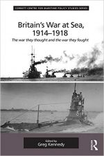 Britain's War At Sea, 1914-1918 (Corbett Centre for Maritime Policy Studies Series)
