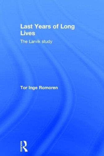 Last Years of Long Lives: The Larvik Study