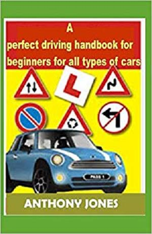A perfect driving handbook for beginners for all types of cars