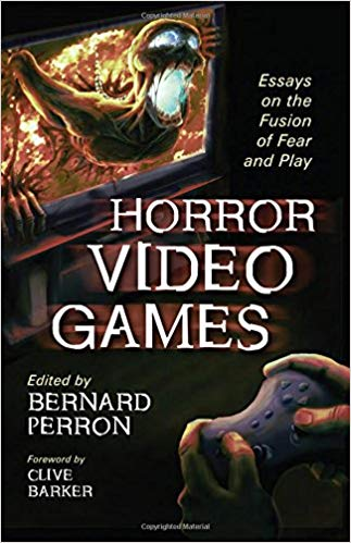 Horror Video Games: Essays on the Fusion of Fear and Play