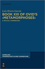 Book XIII of Ovid's Metamorphoses: A Textual Commentary