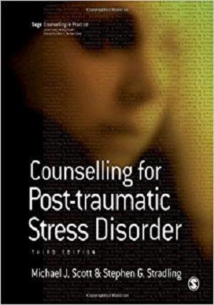 Counselling for Post-traumatic Stress Disorder (Therapy in Practice)