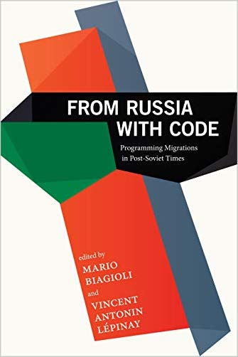 From Russia with Code: Programming Migrations in Post-Soviet Times