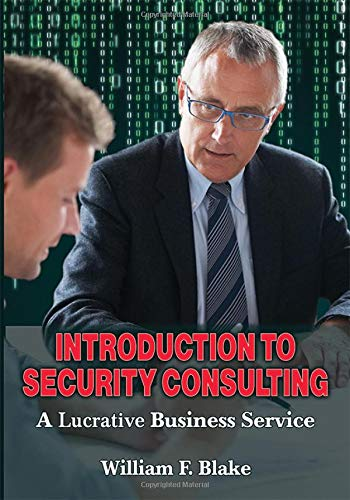 Introduction to Security Consulting: A Lucrative Business Service