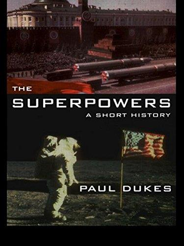 Superpowers: A Short History