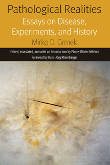 Pathological Realities : Essays on Disease, Experiments, and History