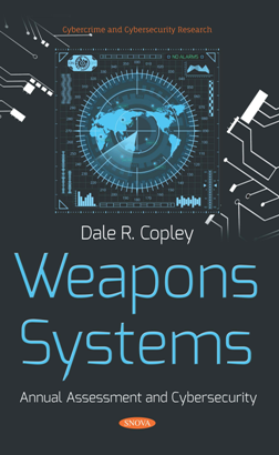 Weapons Systems : Annual Assessment and Cybersecurity