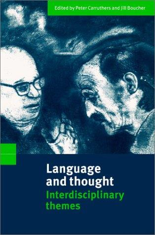 Language and Thought: Interdisciplinary Themes
