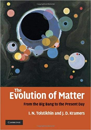 The Evolution of Matter: From the Big Bang to the Present Day