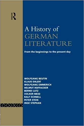 A History of German Literature: From the Beginnings to the Present Day