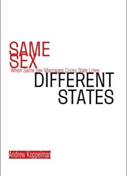 Same Sex, Different States: When Same-sex Marriages Cross State Lines