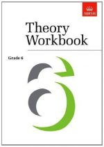 Theory Workbook Grade 6 (Theory workbooks)