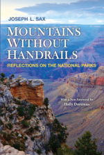 Mountains Without Handrails : Reflections on the National Parks, New Edition