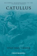 Catullus (Blackwell Introductions to the Classical World)