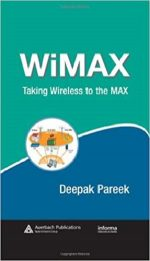 WiMAX: Taking Wireless to the MAX (Informa Telecoms & Media)