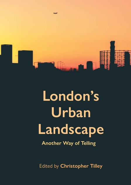 London's Urban Landscape: Another Way of Telling