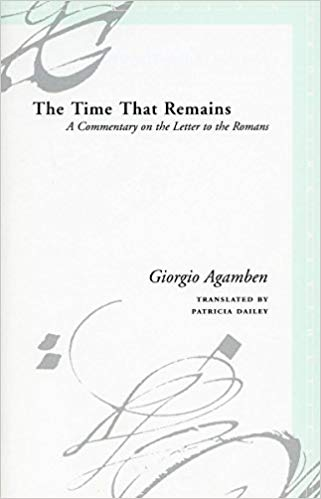 The Time That Remains: A Commentary on the Letter to the Romans