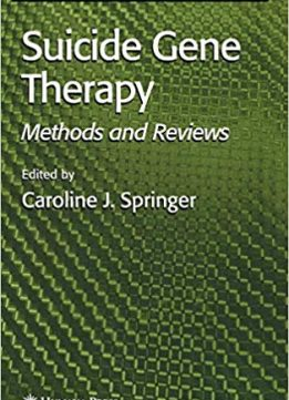 Suicide Gene Therapy: Methods and Reviews