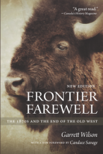 Frontier Farewell : The 1870s and the End of the Old West, New Edition