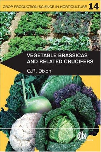 Vegetable Brassicas and Related Crucifers