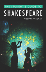 The Student's Guide to Shakespeare