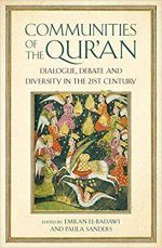 Communities of the Qur'an: Dialogue, Debate and Diversity in the 21st Century