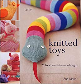 Knitted Toys: 25 Fresh and Fabulous Designs