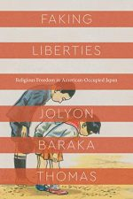 Faking Liberties: Religious Freedom in American-Occupied Japan