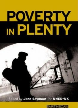 Poverty in Plenty: A human development report for the UK