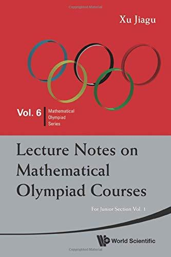 Lecture notes on mathematical olympiad courses: For junior section,