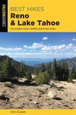 Best Hikes Reno and Lake Tahoe: (Best Hikes Near), 2nd Edition