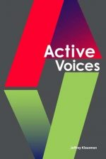 Active Voices The Language of College and Composition