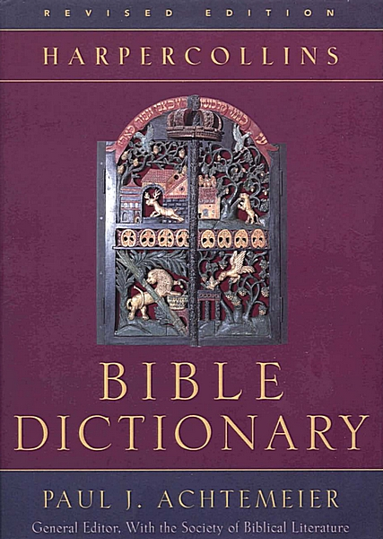 HarperCollins Bible Dictionary (Revised Edition)