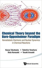 Chemical Theory Beyond the Born-Oppenheimer Paradigm