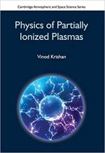 Physics of Partially Ionized Plasmas