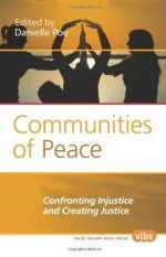 Communities of Peace: Confronting Injustice and Creating Justice