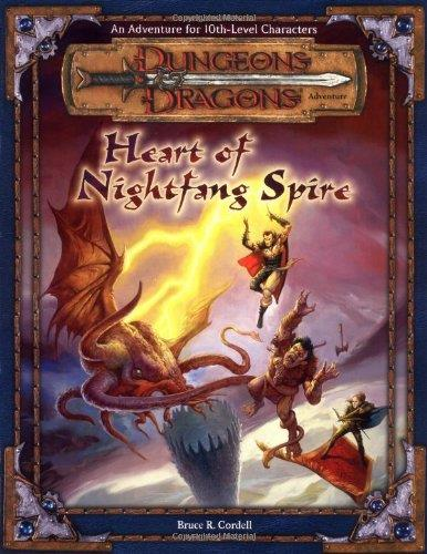 Heart of Nightfang Spire (Dungeons & Dragons d20 3.0 Fantasy Roleplaying Adventure, 10th Level)