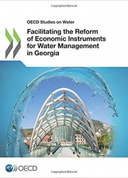 Facilitating the Reform of Economic Instruments for Water Management in Georgia