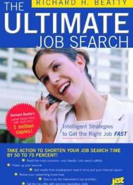 The Ultimate Job Search: Intelligent Strategies to Get the Right Job Fast (Ultimate Job Search)