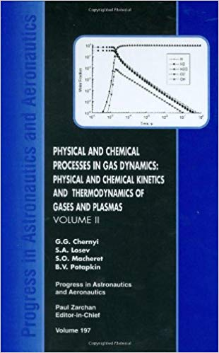 Physical and Chemical Processes in Gas Dynamics: Physical and Chemical Kinetics and Thermodynamics, Vol. 2