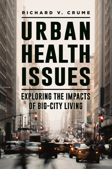 Urban Health Issues : Exploring the Impacts of Big-City Living