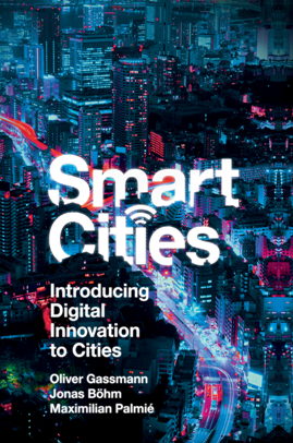 Smart Cities : Introducing Digital Innovation to Cities