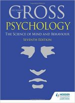Psychology: The Science of Mind and Behaviour, 7th Edition