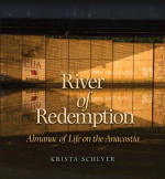 River of Redemption : Almanac of Life on the Anacostia