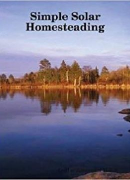 Simple Solar Homesteading